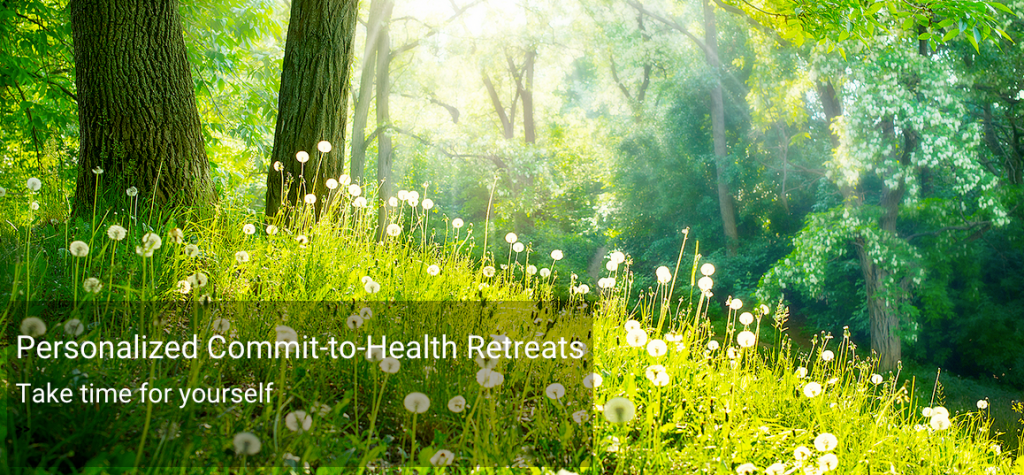 forest scene - Personalized Commit-to-Health Reatreats. Take time for yourself.